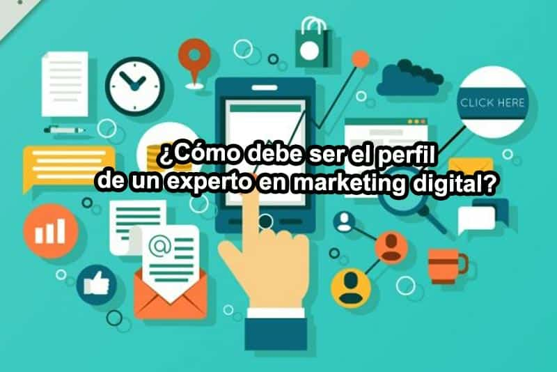 como-debe-ser-un-experto-en-marketing-digital
