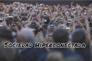 sociedad hiperconectada