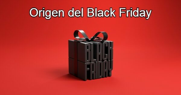 Origen del Black Friday